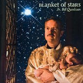 Blanket of Stars album cover artwork showing Fr. Bill holding a baby under the night sky and stars