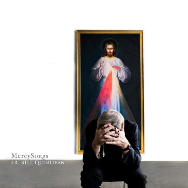 Mercy Songs / Mercy Prayers album cover artwork showing Fr. Bill with his head in his hands in front of a painting of Jesus